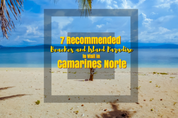 7 Recommended Beaches and Island Paradise to Visit in Camarines Norte - https://thejerny.com