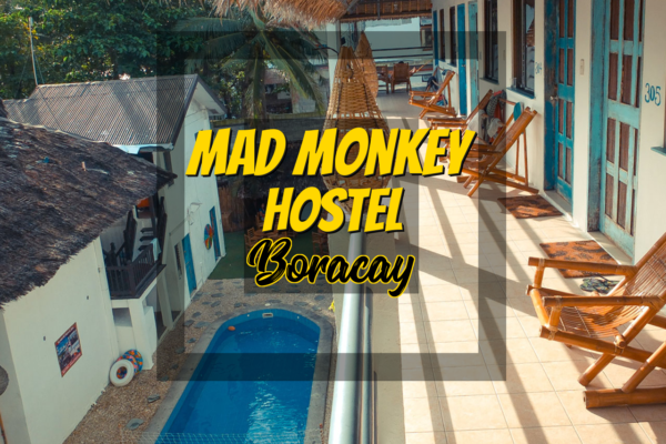Mad Monkey Hostel Boracay - https://thejerny.com