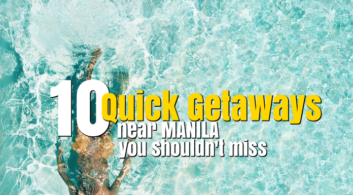 10 Quick Getaways near Manilaa