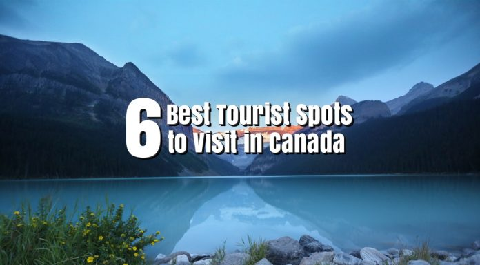 6 Best Tourist Spots to Visit in Canada - https://thejerny.com
