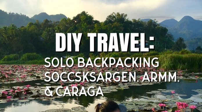 diy-travel-solo-backpacking-soccsksargen-armm-caraga