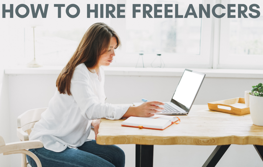 How to Hire Freelancers for a Growing Business